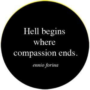 L'Inferno comincia dove finisce la compassione copia